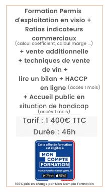 Formation Permis d'exploitation, techniques de vente de vin, lire un bilan, HACCP, Accueil public en situation de handicap