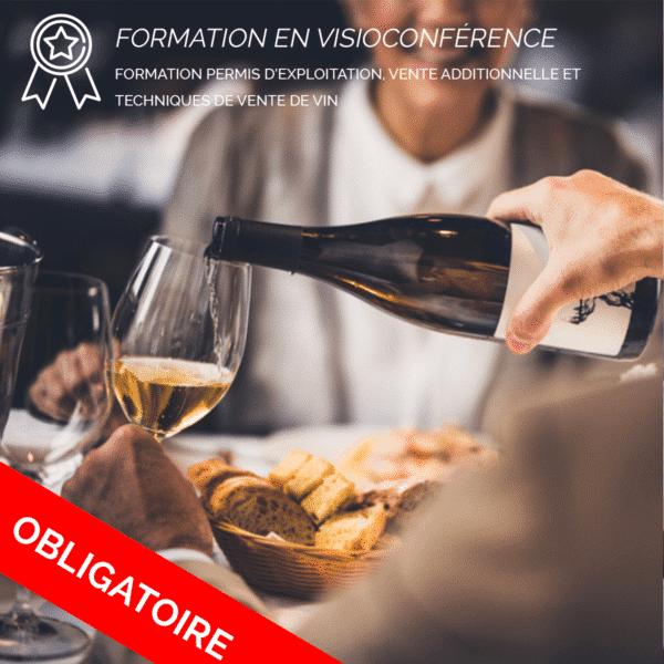 Formation Permis d'exploitation, vente additionnelle et techniques de vente de vin