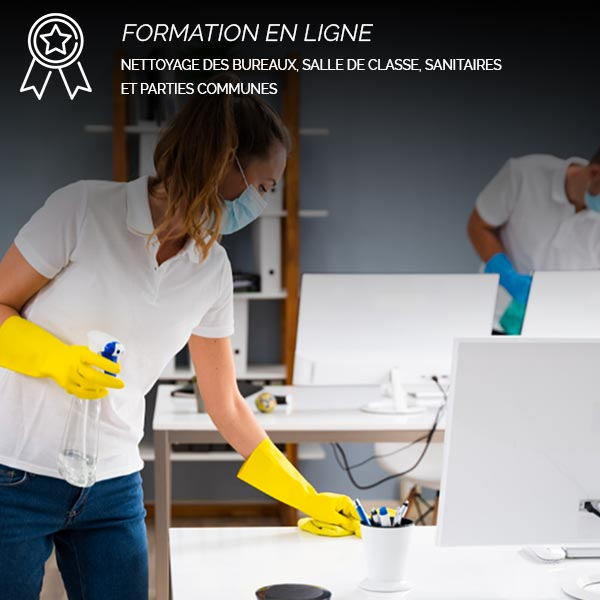 Formation nettoyage des bureaux, salle de classe, sanitaires et parties communes